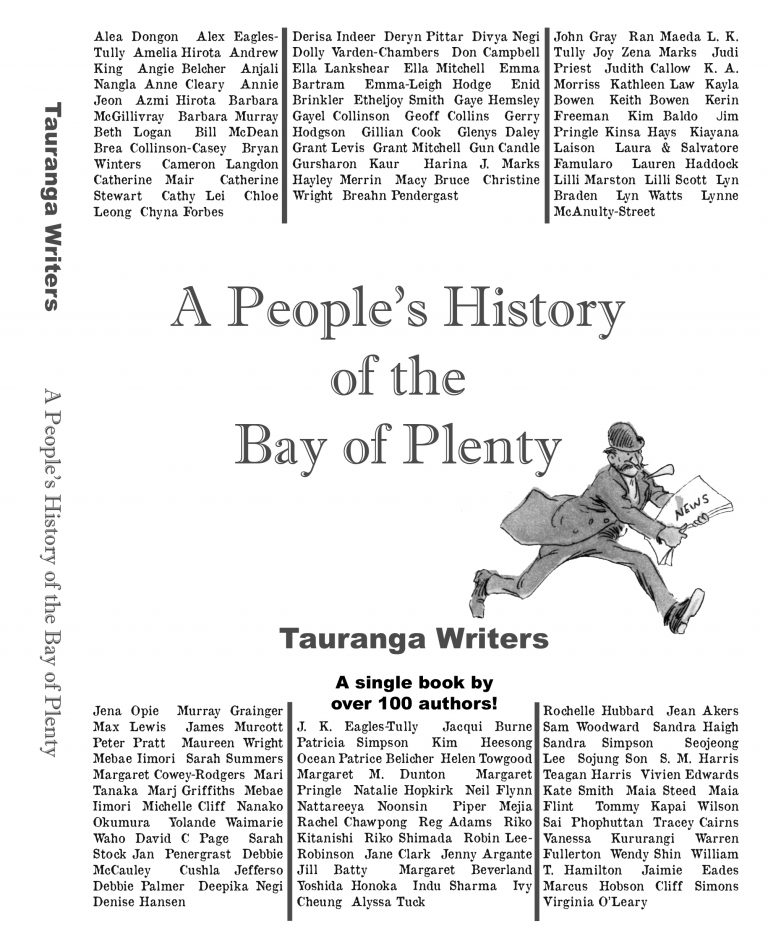 Introducing A People's History of the Bay of Plenty – Sunday 15th April – ARCHIVE ONLY